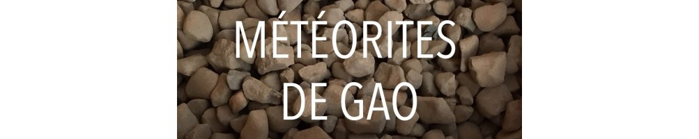Météorites de Gao (Mali) à acheter.